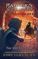 ROYAL RANGER: RED FOX CLAN (RANGER'S APPRENTICE: THE ROYAL)