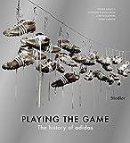 アディダス Playing the Game: The History of Adidas