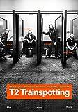 T2 トレインスポッティング/T2 TRAINSPOTTING