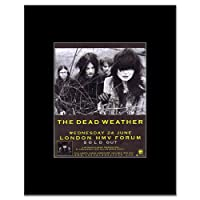 DEAD WEATHER - London Forum 2009 Mini Poster - 13.5x10cm