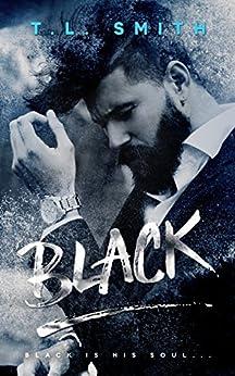 Black by [Smith, T.L]