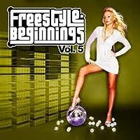 Vol. 5-Freestyle Beginnings