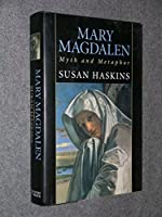 Mary Magdalen: Myth and Metaphor【洋書】 [並行輸入品]