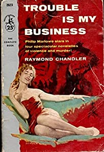 Trouble is My Business (English Edition)