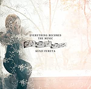 Everything Becomes The Music(通常盤)