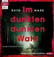 Im dunklen, dunklen Wald: Ungekuerzte Lesung mit Julia Nachtmann