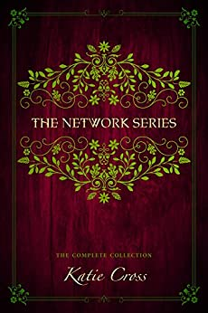 The Network Series Complete Collection by [Cross, Katie]