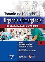 Tratado de Medicina de Urgência e Emergência: da Graduação à Pós-Graduação