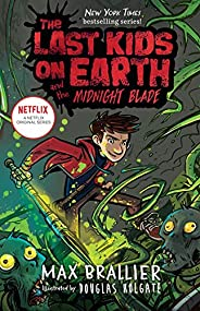 The Last Kids on Earth and the Midnight Blade: 5