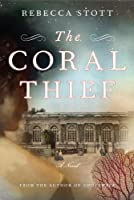 The Coral Thief: A Novel