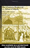 The Ni'matnama Manuscript of the Sultans of Mandu: The Sultan's Book of Delights (Routledge Studies in South Asia) [並行輸入品]