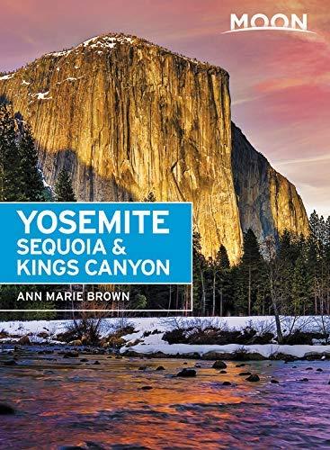 Moon Yosemite, Sequoia & Kings Canyon (Travel Guide) (English Edition)