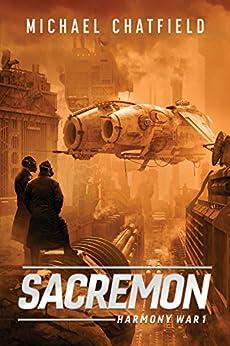 Sacremon (Harmony War Series Book 1) by [Chatfield, Michael]