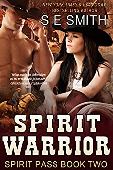 Spirit Warrior: Spirit Pass Book 2: Time Travel Romance by [Smith, S.E.]