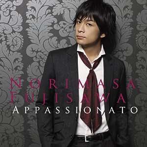 Appassionato~情熱の歌~(初回限定盤)(DVD付)