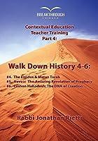 Timeline 4: Walk Down History 4-6: Matan Torah Prophecy and Lashon Hakodesh [並行輸入品]