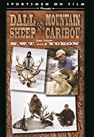 Dall Sheep & Mountain Caribou (N.W.T. & Yukon)