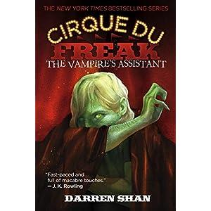 The Vampire's Assistant (Cirque Du Freak: Saga of Darren Shan)