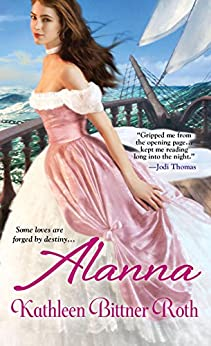 Alanna (When Hearts Dare Series Book 2) by [Roth, Kathleen Bittner]