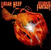 Return to Fantasy by Uriah Heep (2004-01-26)