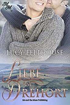Liebe am Drehort (German Edition) by [Felthouse, Lucy]