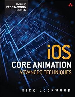 [Lockwood, Nick]のiOS Core Animation: Advanced Techniques