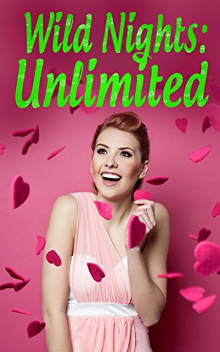 Wild Nights: Unlimited (English Edition)