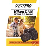 Nikon D750 Beyond the Basics DVD by QuickPro Camera Guides