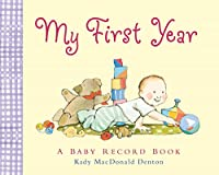 My First Year: A Baby Record Book