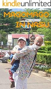 MagoMago in Nasu (Magomago books Book 5) (English Edition)
