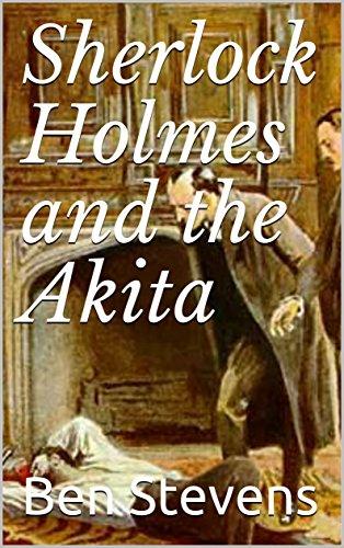 Sherlock Holmes and the Akita (English Edition)
