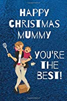 Happy Christmas Mummy: You're The Best
