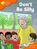Oxford Reading Tree: Stages 6-7: More Storybooks: Don't be Silly: Pack B