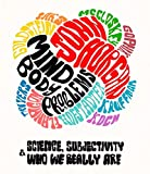 Mind-Body Problems: Science, Subjectivity & Who We Really Are (English Edition)