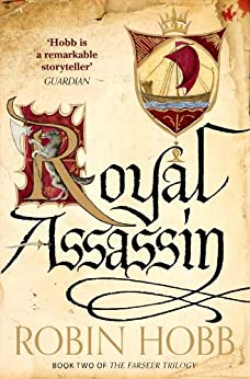 Royal Assassin (The Farseer Trilogy, Book 2) by [Hobb, Robin]