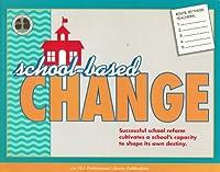 School-Based Change (Teacher-To-Teacher)
