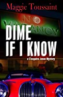 Dime If I Know (Cleopatra Jones Mystery)