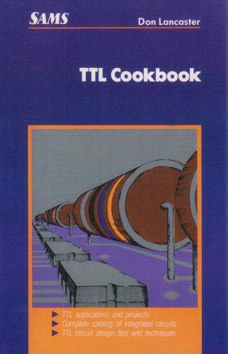 Download TTL Cookbook (Developer's Library) 0672210355