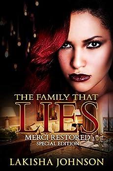 The Family that Lies: Merci Restored by [Johnson, Lakisha]