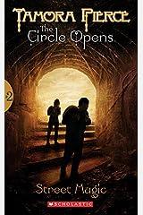 The Circle Opens #2: Street Magic Kindle Edition