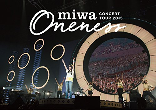 "miwa concert tour 2015""ONENESS..."