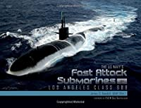 The US Navy's Fast Attack Submarines: Los Angeles Class 688