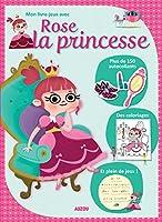 Mon livre-jeux avec Rose la princesse