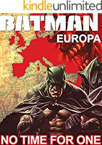 Batman Europa: No Time For One Comic (English Edition)