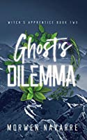 Ghost's Dilemma (Witch's Apprentice)