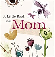 Little Book for Mom (Little Book (Andrew McMeel))