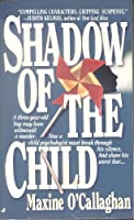 Shadow of the Child