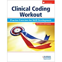 Clinical Coding Workout, with Answers 2012: Practice Exercises for Skill Development