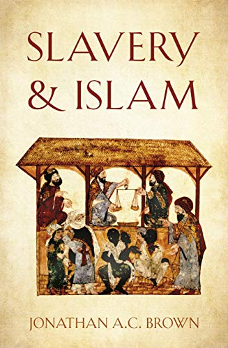 Slavery and Islam (English Edition)