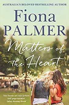 Matters of the Heart by [Palmer, Fiona]
